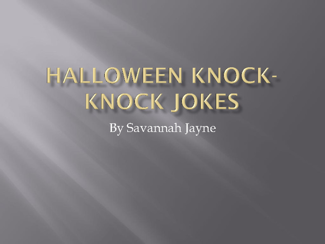 Halloween Knock- Knock Jokes