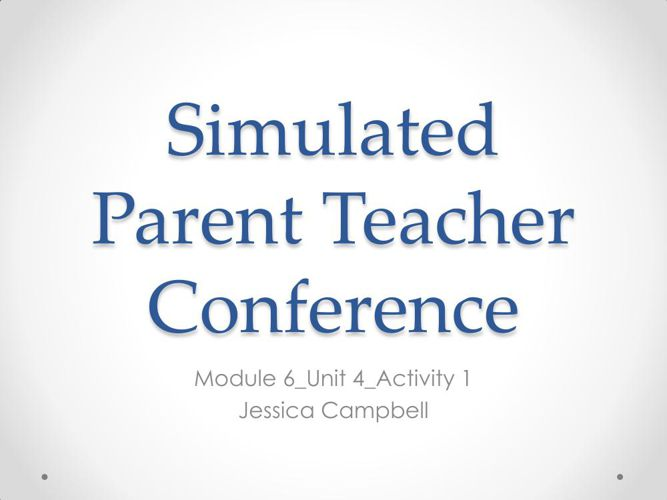 Simulated Parent Teacher Conference