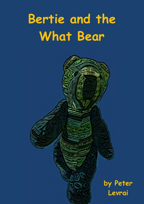 Bertie and the What Bear