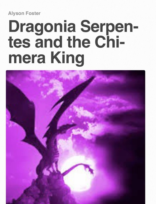 Dragonia Serpentes and the Chimera King