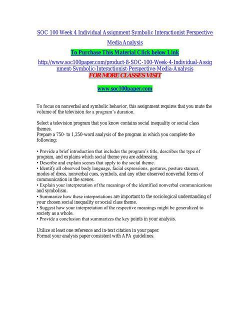 SOC 100 Week 4 Individual Assignment Symbolic Interactionist Per