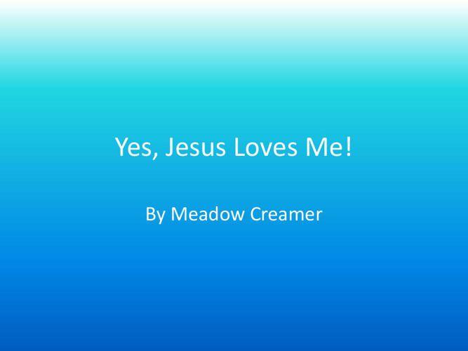 Yes, Jesus Loves Me! STORY