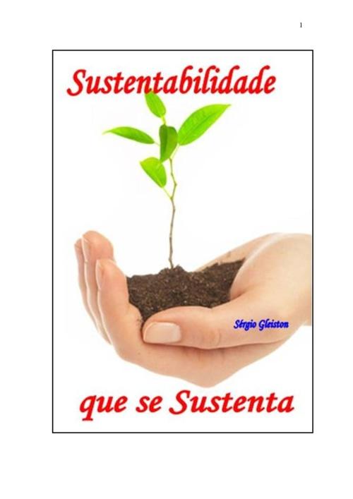 Sustentabilidade que se sustenta
