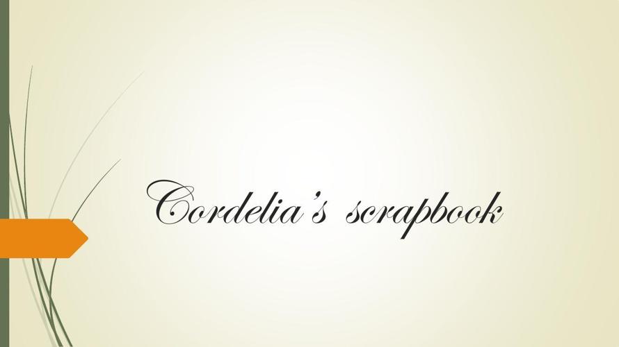 Cordelia's  scrapbook