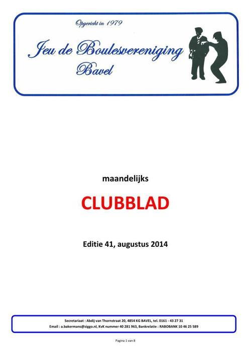 Clubblad Jeu de Boulesver Bavel augustus 2014