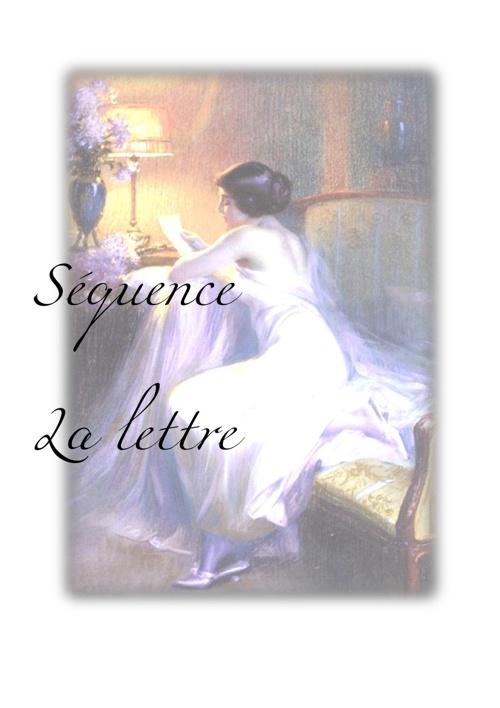 Séquence : La lettre