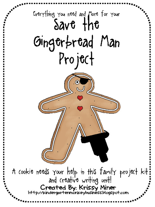 Save the Gingerbread Man Project