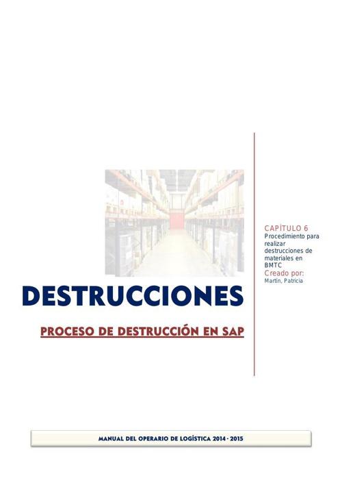 6_ Destrucciones