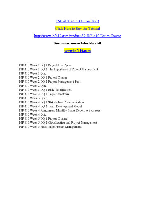 INF 410 Entire Course (Ash)