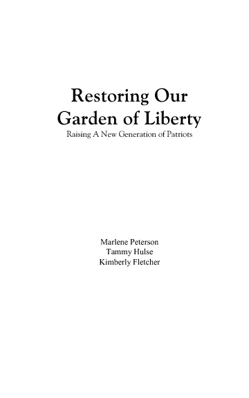 Restoring Our Garden of Liberty