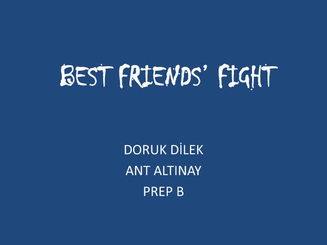 Best Friends' Fight
