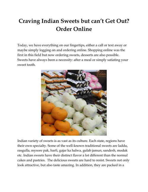 Craving Indian Sweets but can't Get Out? Order Online
