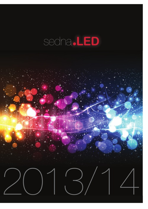 Sedna LED 2013/14 - LED lighting & luminaires