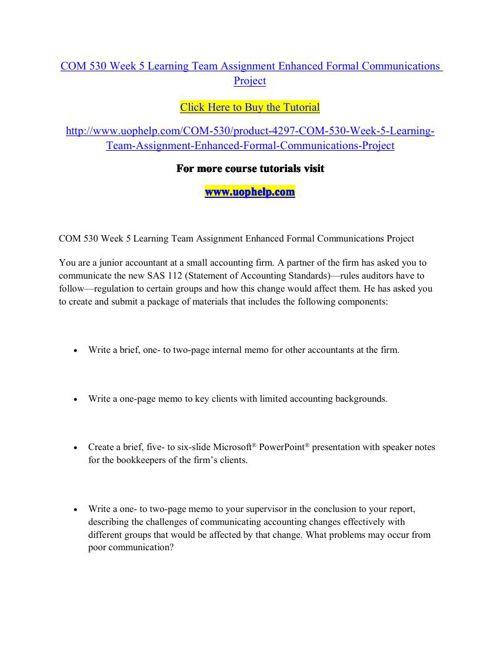 COM 530 Week 5 Learning Team Assignment Enhanced Formal Communic