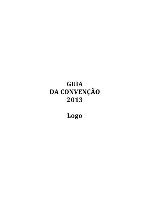 GUIA DA CONVENÇÃO 2013