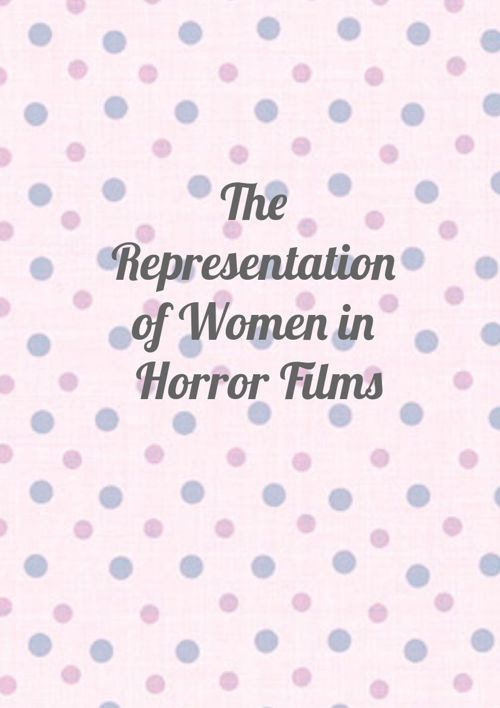 Representation of Women in Horror Genre