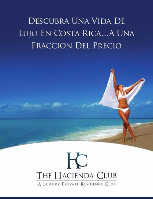 Hacienda Club - Hacienda Pinilla's Private Residence Club (Spani