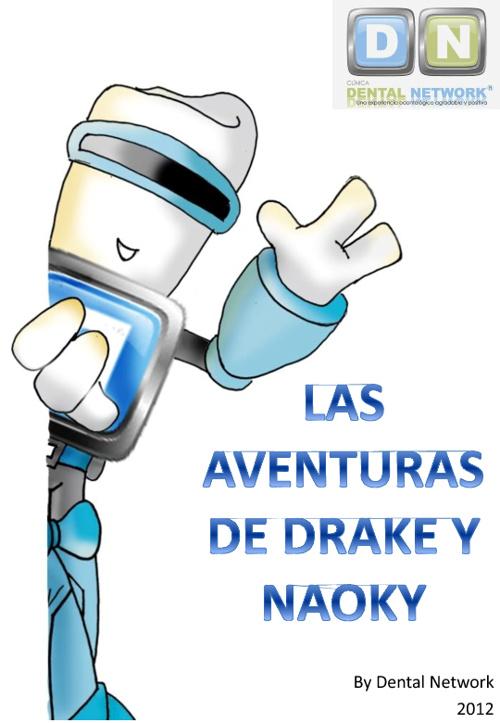 LAS AVENTURAS DE DRAKE Y NAOKY