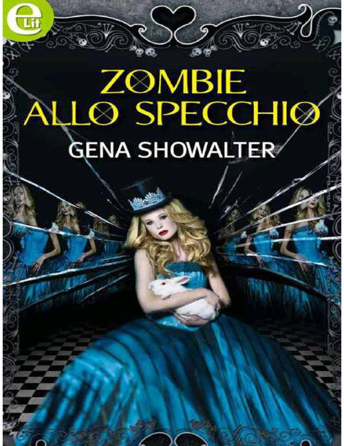Zombie allo specchio- Gena showalter