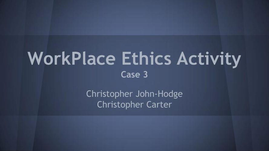 Std4_Present_Workplace Ethics 2Christophers4A