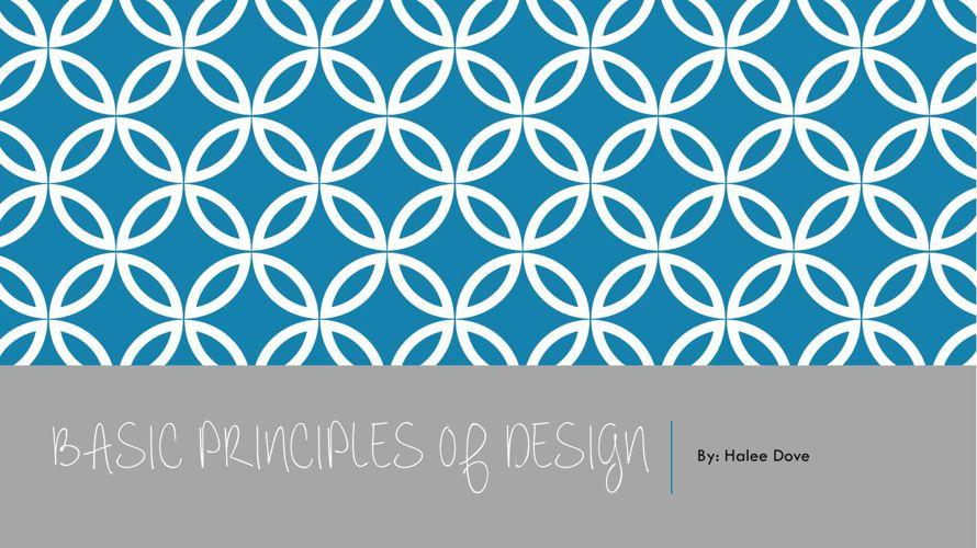 Basic Principles of Design, Halee Dove