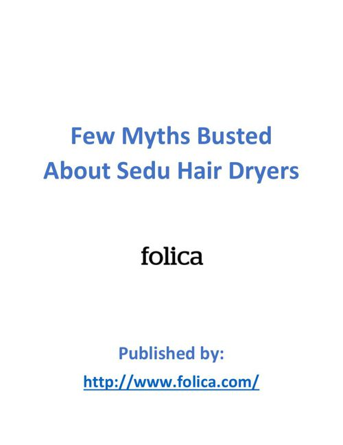 Sedu hair dryers