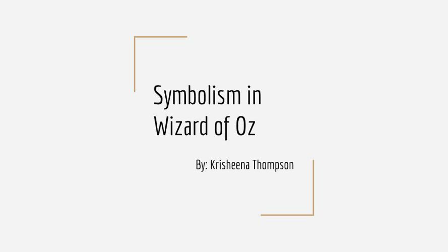 Symbolism in Wizard of Oz