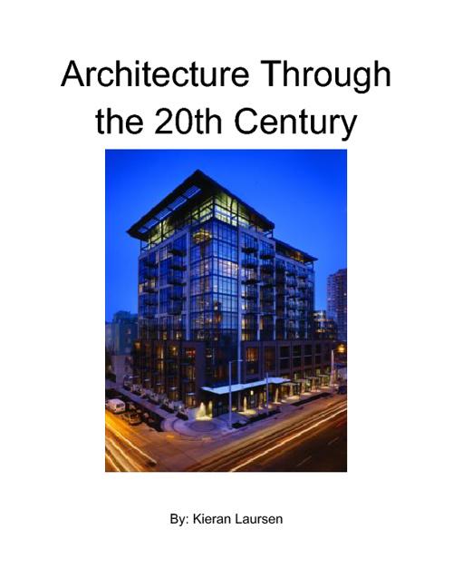 Architecture through the 20th Century