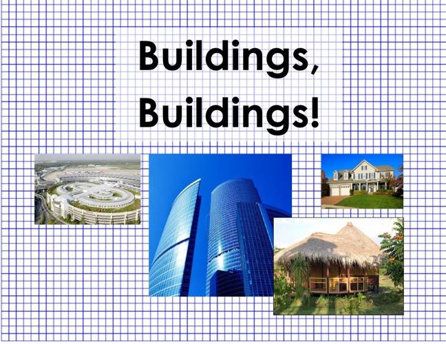 Buildings, Buildings!