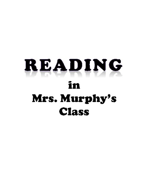 Reading in Mrs. Murphy's Class