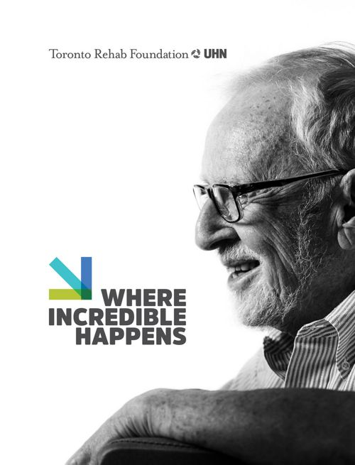 Toronto Rehab Where Incredible Happens Campaign Brochure