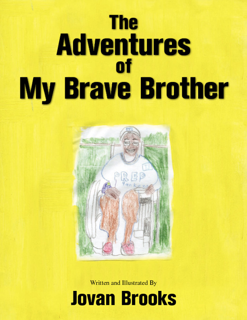 The Adventures of My Brave Brother