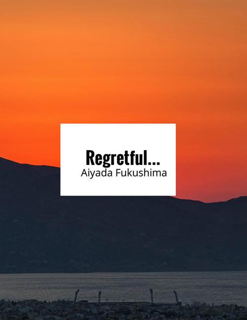 Regretful (1)