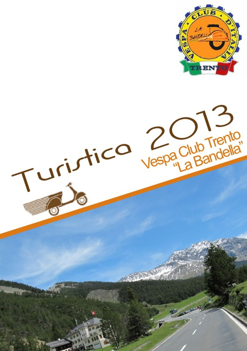 """Turistica 2013 - Vespa Club Trento """"La Bandella"""""""
