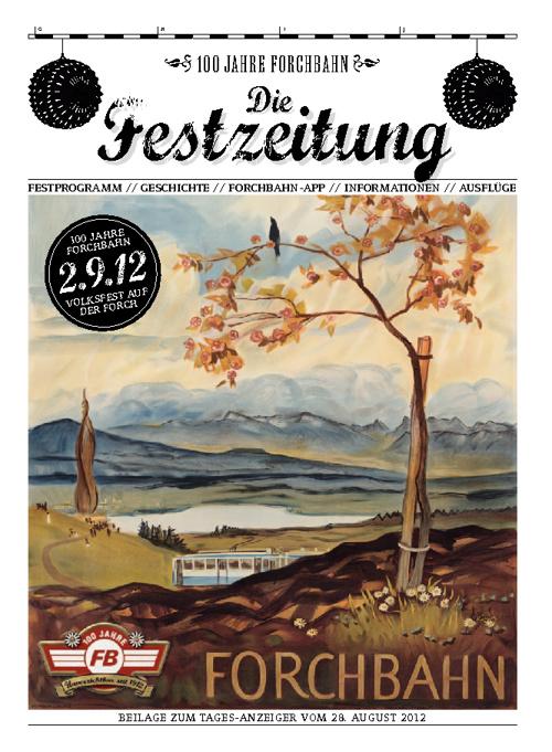 100 Jahre Forchbahn - Die Festzeitung