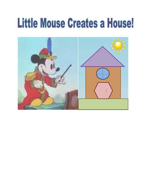 Little Mouse Creates a House!