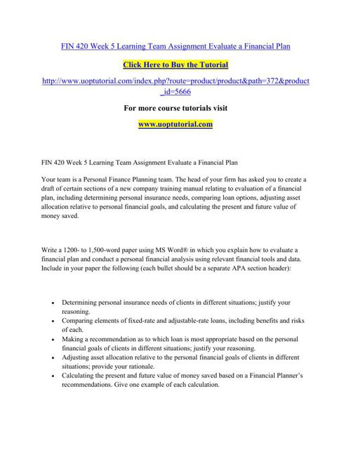 FIN 420 Week 5 Learning Team Assignment Evaluate a Financial Pla