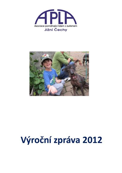 Výroční zpráva 2012 APLA Jižní Čechy, o.s.