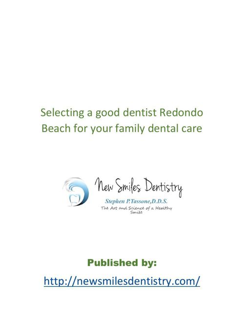 Selecting a good dentist Redondo Beach for your family dental ca