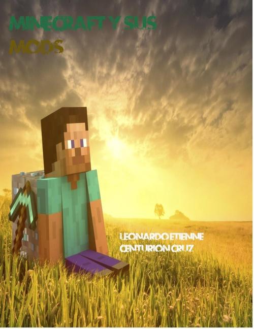 Minecraft y sus mods