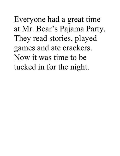Mr Bear's Pajama Party!