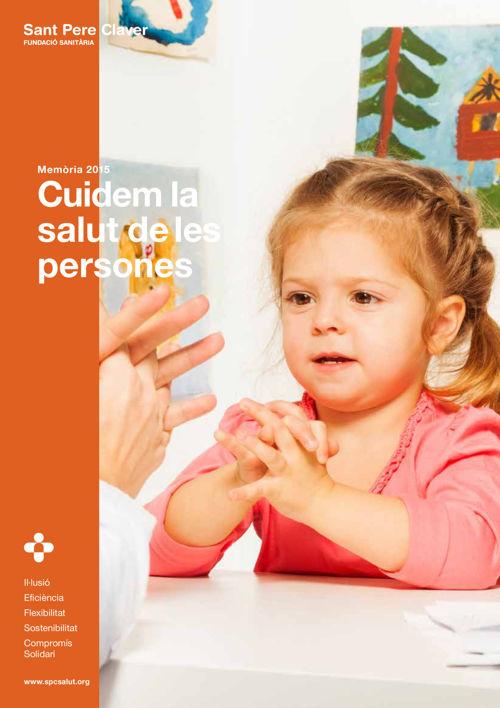 Memòria 2015 Sant Pere Claver-Fundació Sanitària
