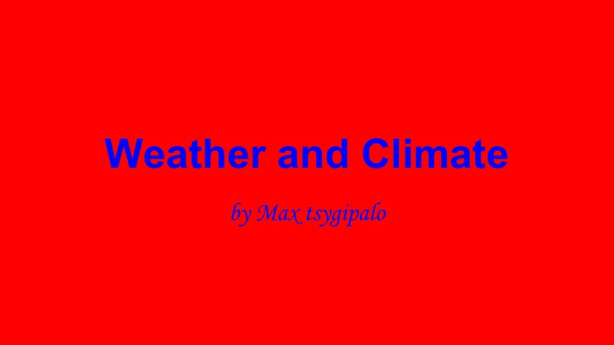 maxs weather and climate