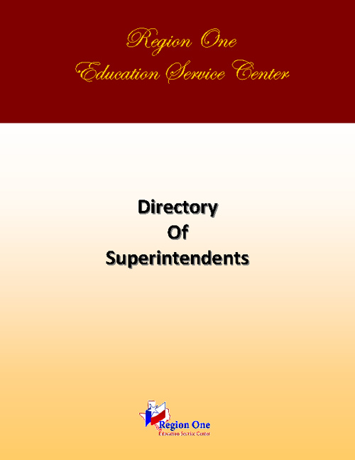 Region One ESC Directory of Superintendents