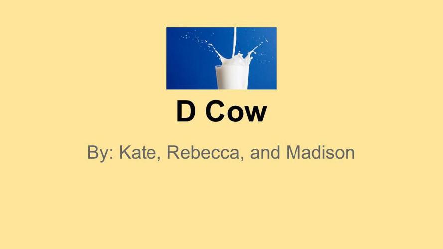 D Cow