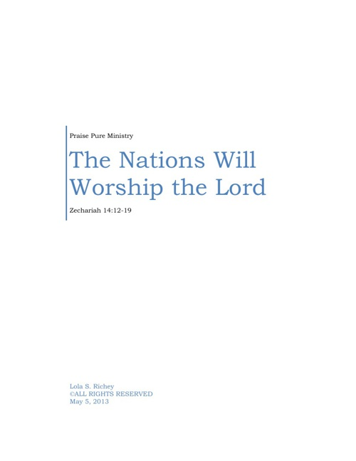 Zechariah:  The Nations Will Worship the Lord