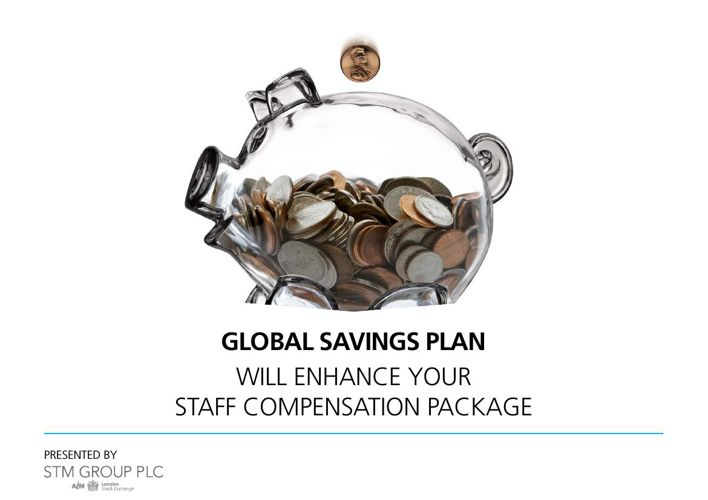 STM Global Savings Plan Client Presentation