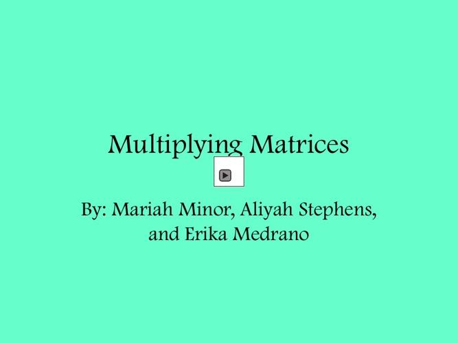 Multiplying matricies