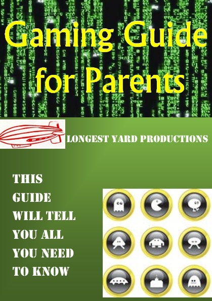 Gaming Guide for Parents by Matt Saunders