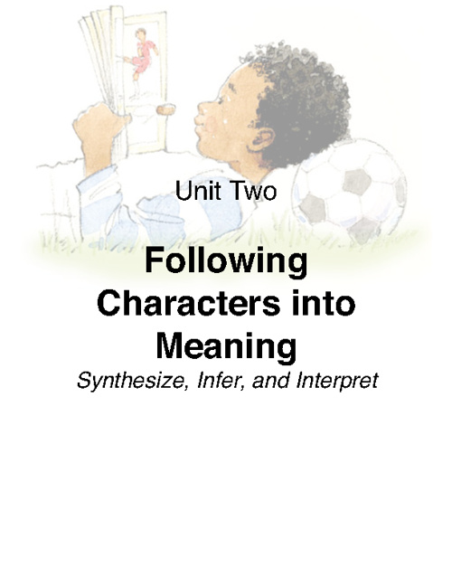 Unit 2: Following Characters into Meaning